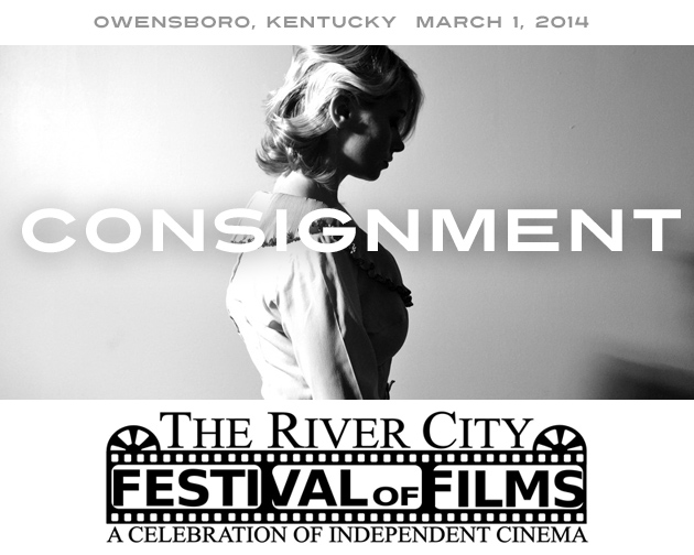 """Consignment"" named an Official Selection at the 2014 River City Festival of Films"
